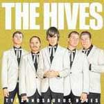 The Hives Tyrannosaurus Review