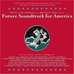 Future Soundtrack America Review